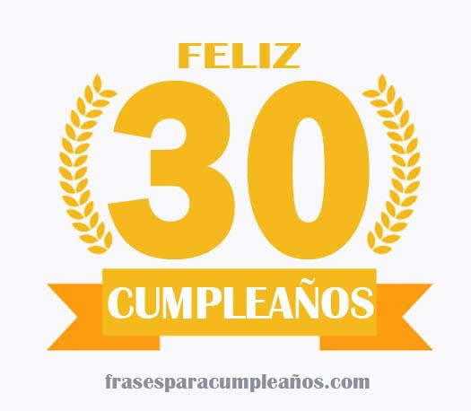 Las Mejores Citas De Felicitaciones De Cumpleaños De 30 Años Frasescumple