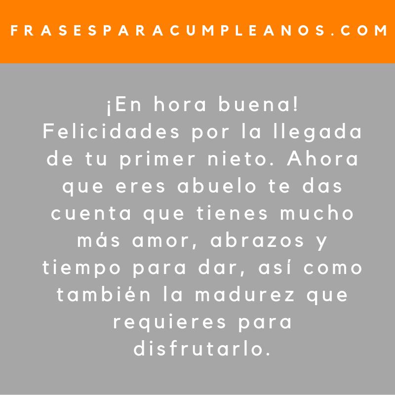Mensajes De Felicitaciones Abuelo Por Primera Vez Frasescumple