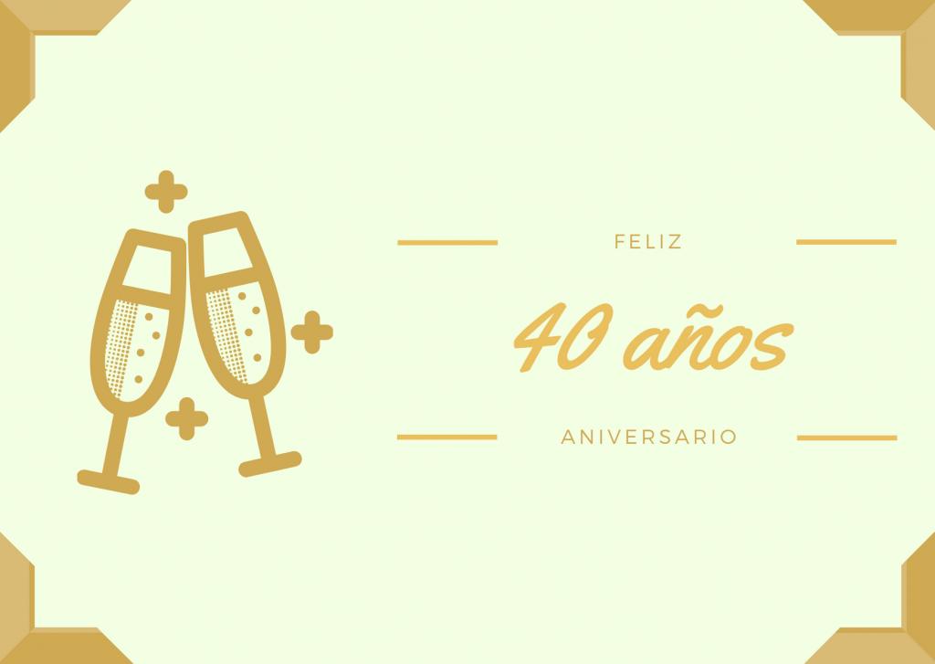 Felicitaciones de Aniversario de bodas 40 años Boda