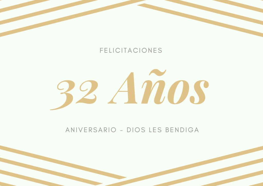 Felicitaciones de Aniversario de bodas 32 años