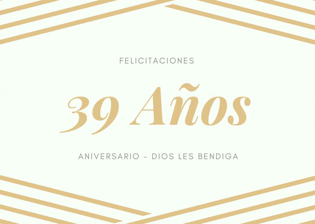 Felicitaciones de Aniversario de bodas 39 años