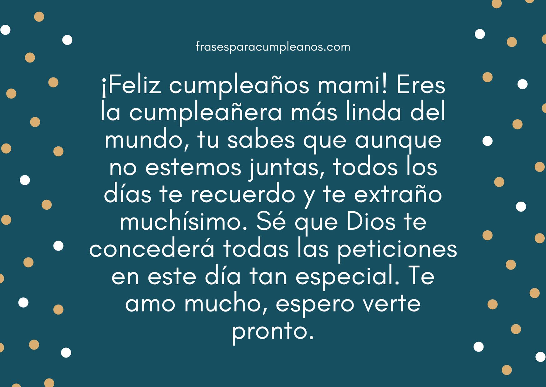 Felicitaciones De Cumpleaños Para Una Madre Ausente Frasescumple